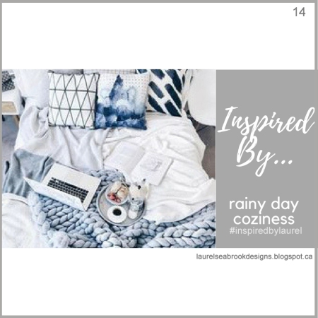 Inspired By...rainy day coziness