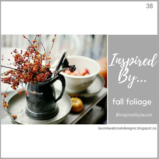 Inspired By...38 Fall foliage
